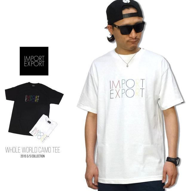 IMPORT EXPORT インポートエクスポート 半袖Tシャツ WHOLE WORLD CAMO TEE 15SM-04 5V3291