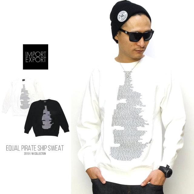 IMPORT EXPORT インポートエクスポート トレーナー EQUAL PIRATE SHIP SWEAT 15AW-13 5V7114