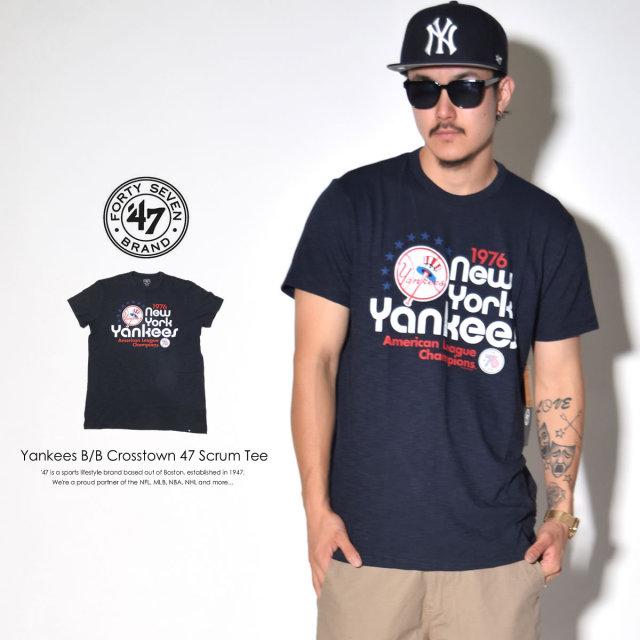 47BRAND フォーティーセブンブランド 半袖Tシャツ YANKEES B/B CROSSTOWN 47 SCRUM TEE 278543 6V3188