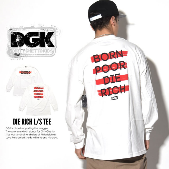 DGK ディージーケー 長袖Tシャツ DIE RICH L/S TEE DLS-252 7V1391