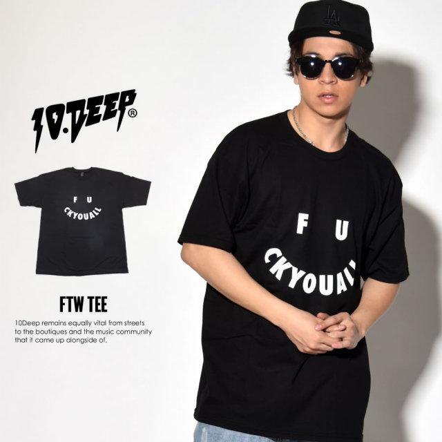 10DEEP テンディープ 半袖Tシャツ FTW TEE 71TD4322 7V1440