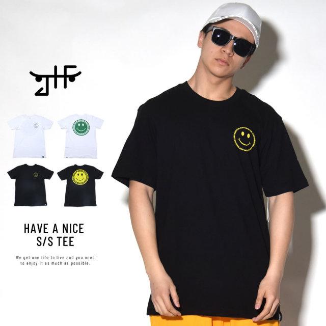 JUST HAVE FUN ジャストハブファン 半袖Tシャツ HAVE A NICE S/S TEE (JMA1801P02)