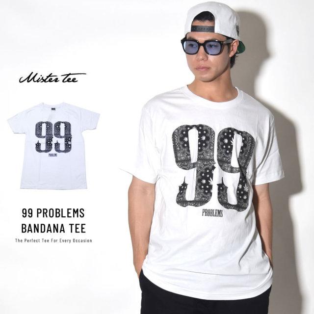 MISTER TEE ミスターティー 半袖Tシャツ 99 PROBLEMS BANDANA TEE (MT376)