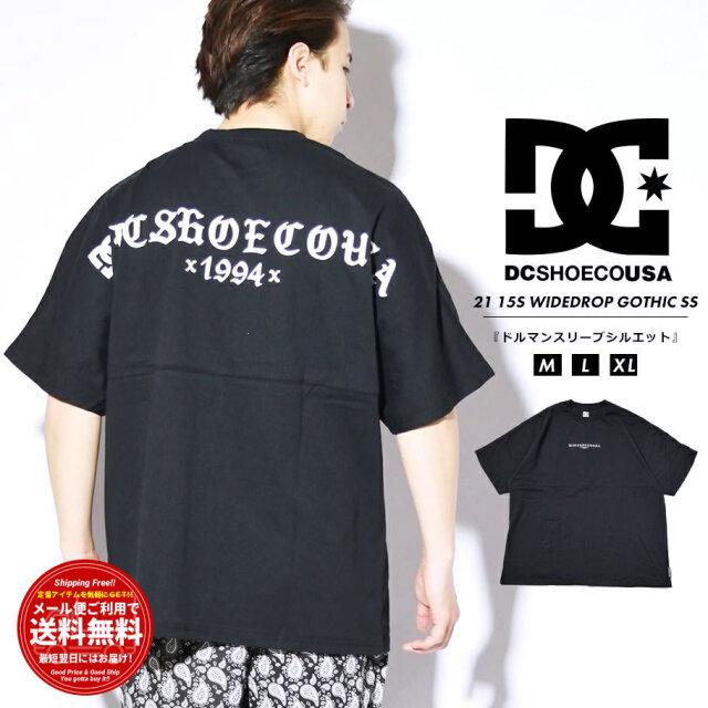 ディーシーシューズ DC SHOES Tシャツ メンズ 半袖 オーバーサイズ ドルマンスリーブ 15S WIDEDROP GOTHIC SS ブラック DST212014 2021 春夏 新作
