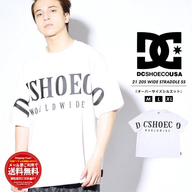 ディーシーシューズ DC SHOES Tシャツ メンズ 半袖 オーバーサイズ 20S WIDE STRADDLE SS ホワイト DST212002 2021 春夏 新作