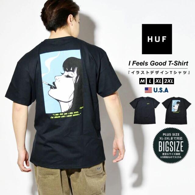HUF ハフ Tシャツ メンズ レディース 半袖 USAモデル I FEELS GOOD S/S TEE ブラック TS01349 2021 春夏 新作