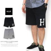 HUF ハフ ハーフスウェットパンツ HUF CLASSIC H FLEECE SHORT PT52006 5V3181