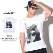 MISTER TEE ミスターティー 半袖Tシャツ TUPAC F*CK THE WORLD TEE (MT315)