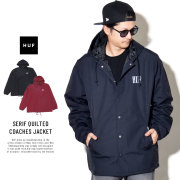 HUF ハフ コーチジャケット SERIF QUILTED COACHES JACKET JK00090