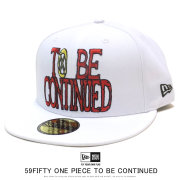NEW ERA ニューエラ フラットバイザーキャップ 59FIFTY ONE PIECE ワンピース TO BE CONTINUED ホワイト 12119385
