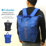 COLUMBIA コロンビア バックパック トートバッグ BARNES BEACH 2WAY PACKPACK II PU8321