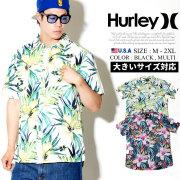 HURLEY ハーレー 半袖 アロハシャツ メンズ 花柄 サーフ系 ストリート系 スケーター ファッション 903695 HAOT001