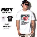 FNTY フライングナインティ 半袖TEEシャツ 2PAC HASHTAG FN1610007 6V1365
