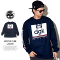 DGK ディージーケー 長袖Tシャツ HUSTLE CLUB L/S TEE PTL-1056