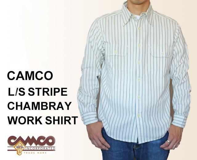 CAMCO カムコ ストライプ シャンブレーシャツ 長袖