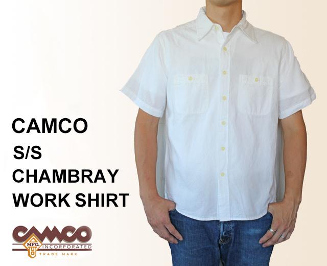 CAMCO カムコ シャンブレーシャツ 半袖