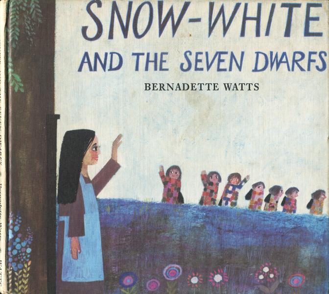 Bernadette Watts: Snow-White and The Seven Dawrfs