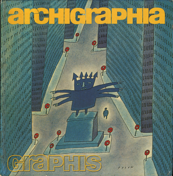 ARCHIGRAPHIA: Architectural and Enviromental Graphics