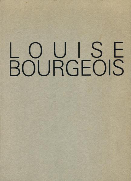 ルイーズ・ブルジョワ展 LOUISE BOURGEOIS: HOMESICKNESS 図録