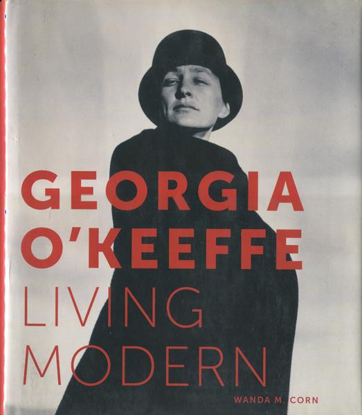 Georgia O'Keeffe: Living Modern