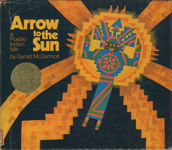 Gerald McDermott: Arrow to the Sun