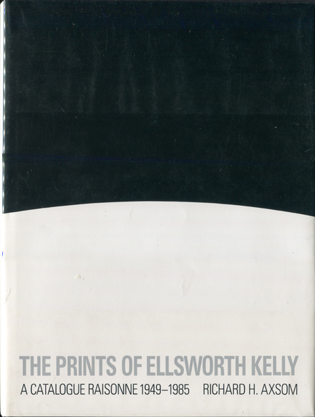 he Prints of Ellsworth Kelly: A Catalogue Raisonne 1949-1985