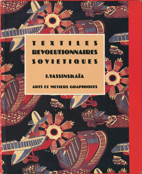textiles revolutionnaires sovietiques