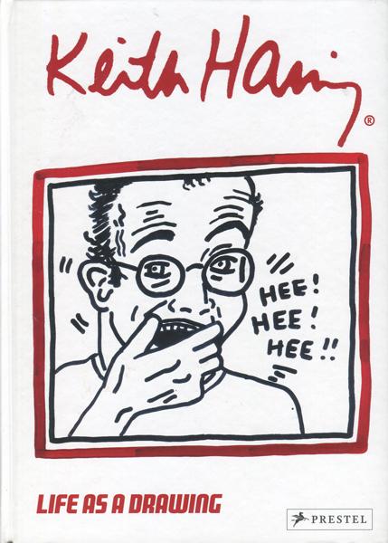 Keith Haring: Life as a Drawing