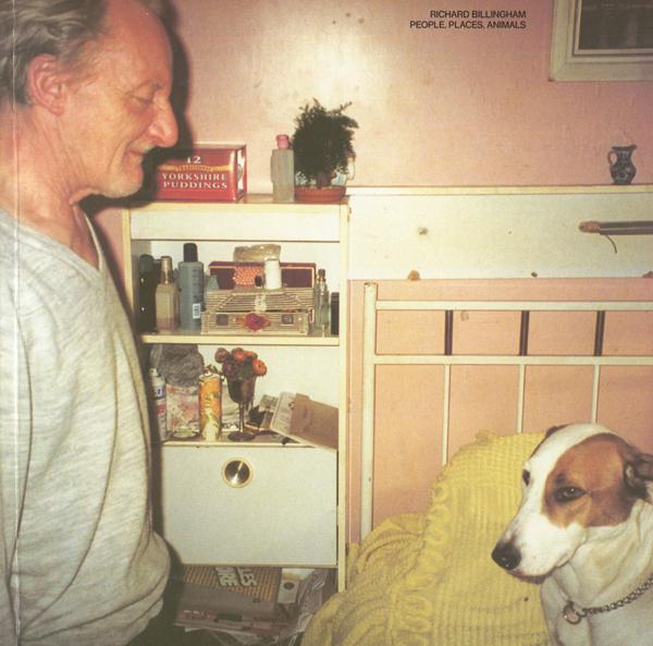 Richard Billingham: PEOPLE, PLACES, ANIMALS