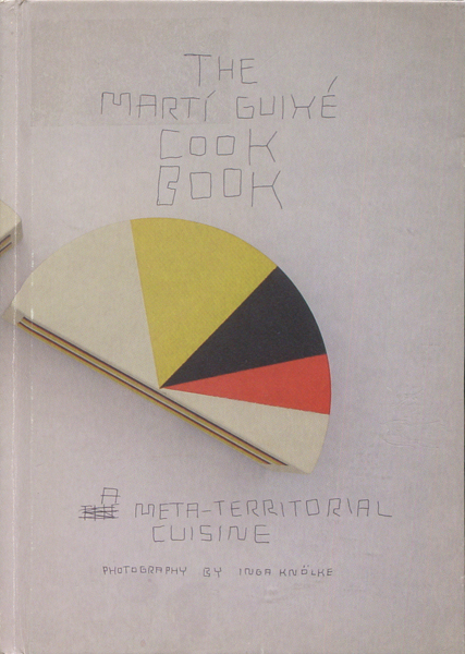 The Marti Guixe Cook Book