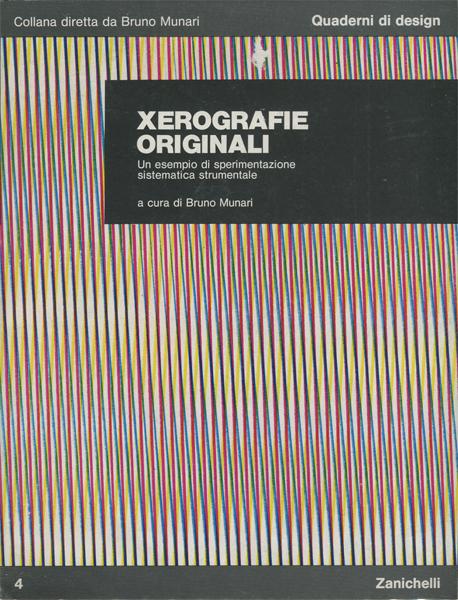 Bruno Munari: Xerografie Originali