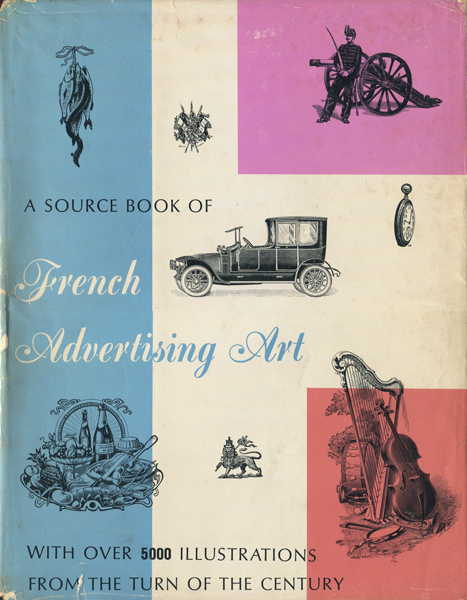 A SOURCE BOOK OF Advertising Art