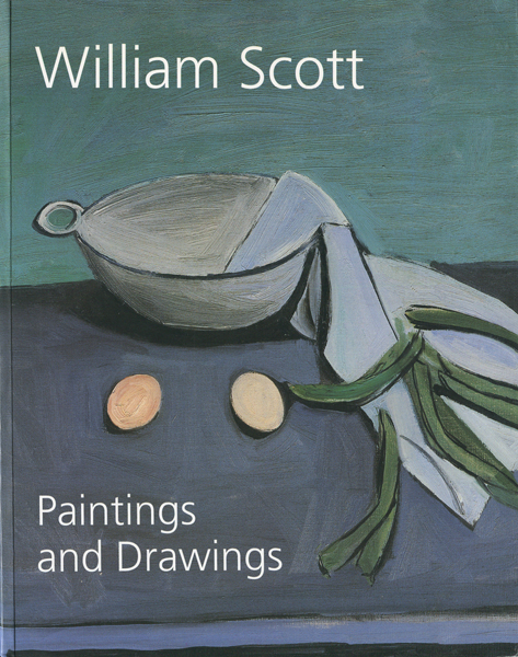 William Scott: Paintings and Drawings