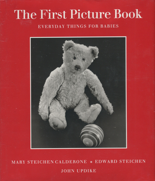 Edward Steichen: The First Picture Book: Everyday Things for Babies