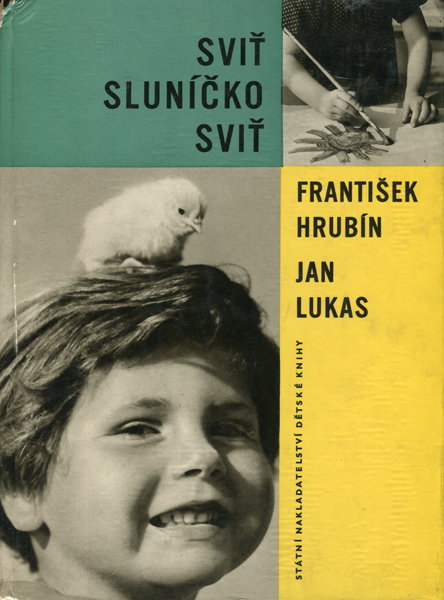 Frantisek Hrubin & Jan Lukas: Svit Slunicko Svit