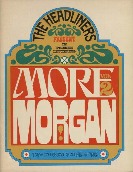 John Alcorn: THE HEADLINERS Present in Process Lettering MORE MORGAN vol.2