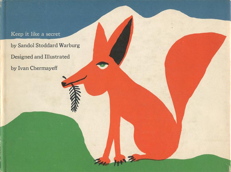 Ivan Chermayeff & Sandol Stoddard Warburg: Keep it like a secret