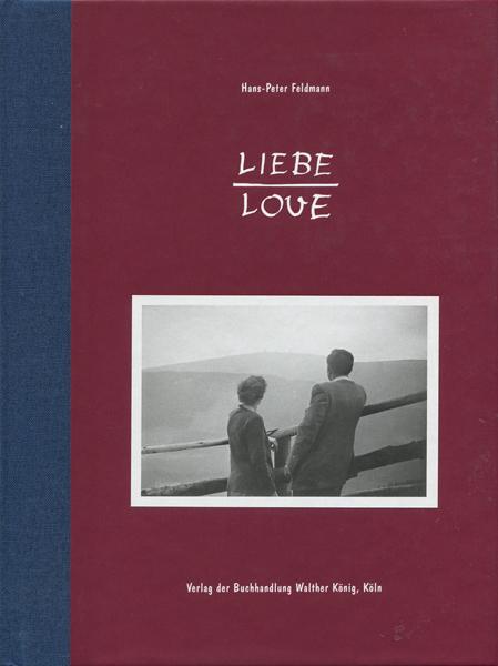 Hans-Peter Feldmann: LIEBE / LOVE