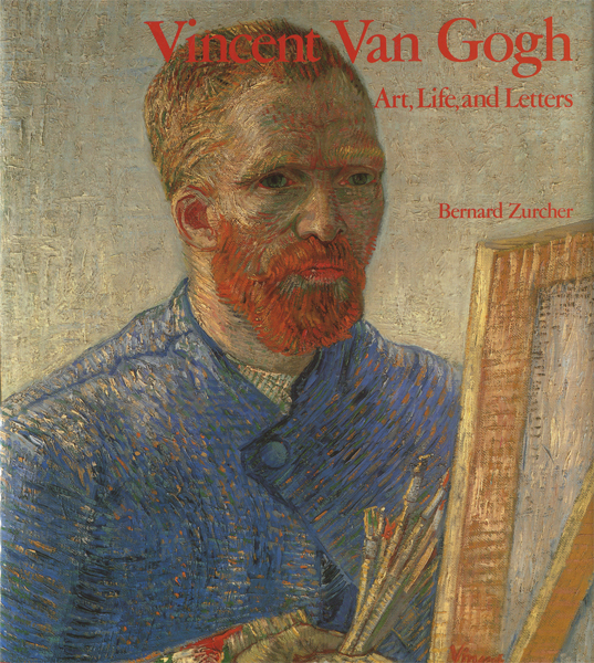Vincent Van Gogh: Art, Life, and Letters