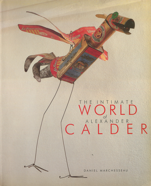 The Intimate World of Alexander Calder