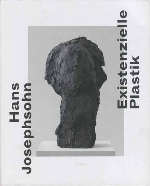 Hans Josephsohn: Existenzielle Plastik