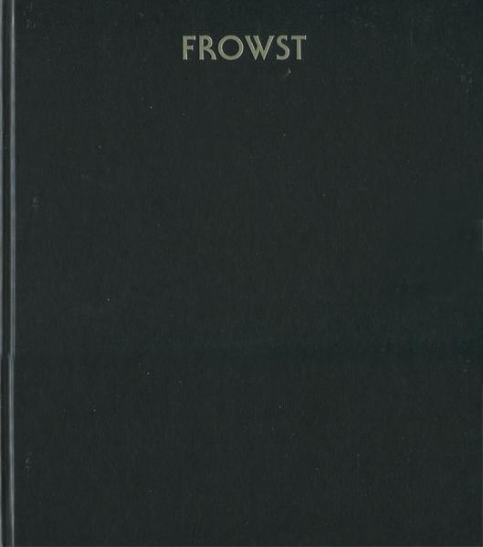 Joanna Piotrowska: FROWST