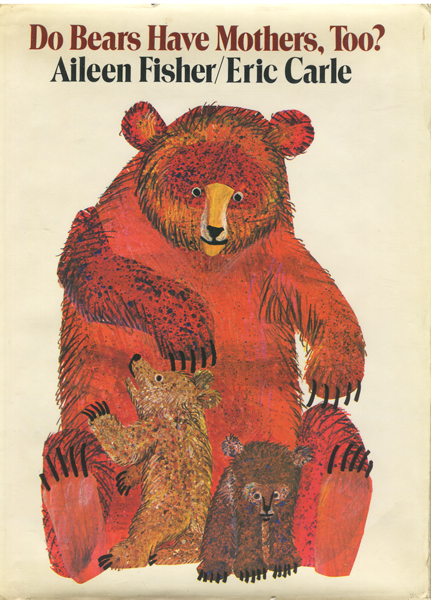 Do Bears Have Mothers, Too?