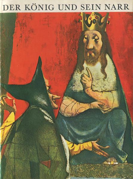 Jiri Trnka: Der Konig und Sein Narr
