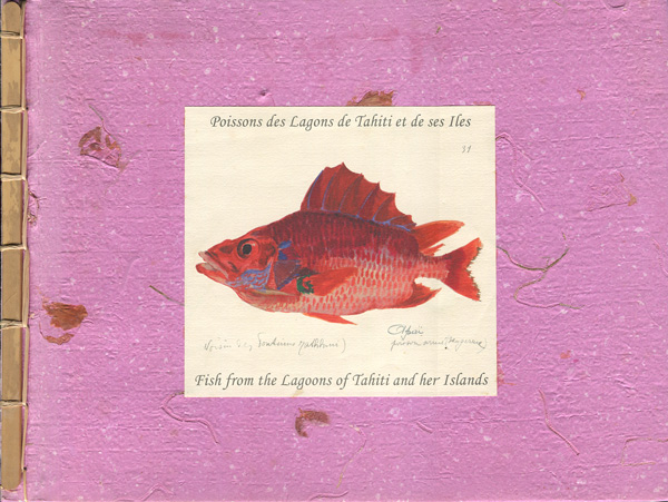 Poissons des Lagons de Tahiti et de ses Iles / Fish from the Lagoons of Tahiti and her Islands