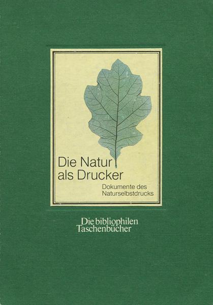 Die Natur als Drucker
