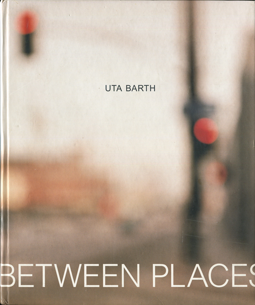 Uta Barth:In Between Places