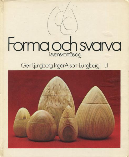 Forma och svarva i svenska traslag