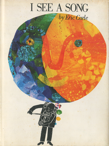 Eric Carle: I SEE A SONG