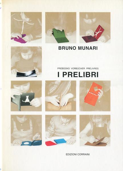 Bruno Munari: I PRELIBRI[復刻版]